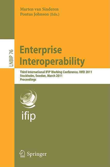 Enterprise Interoperability By Sinderen, Marten Van (EDT)/ Johnson, Pontus (EDT)